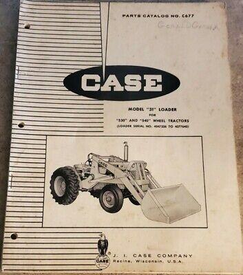 Case Model 31 Loader For 530 540 Wheel Tractor Parts Catalog Manual C677