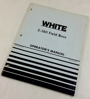 White 2-180 Field Boss Operators Owners Manual Tractor Lubrication Maintenance