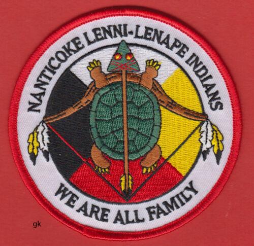 NANTICOKE LENNI LENAPE INDIANS WE ARE ALL FAMILY TRIBAL SHOULDER PATCH