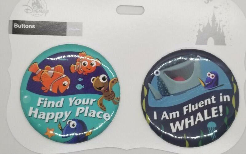 Disney Parks - DORY Buttons Find your Happy Place & I am Fluent in WHALE! NEW