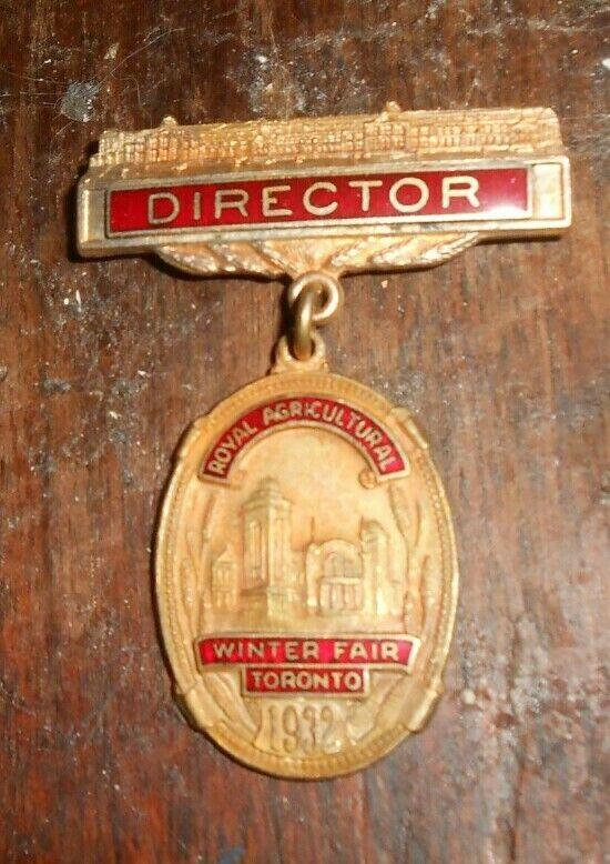 ROYAL AGRICULTURAL WINTER FAIR  TORONTO DIRECTOR BADAGE  1932