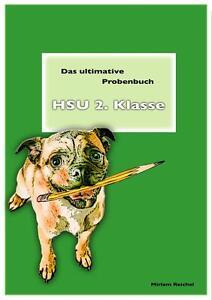 Das ultimative Probenbuch HSU 2. Klasse neu, von Miriam Reichel (2016,...
