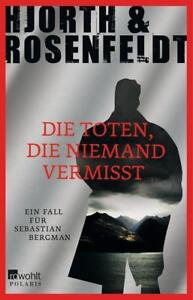 Hjorth-amp-Rosenfeldt-Die-Toten-die-niemand-vermisst-1xgelesen