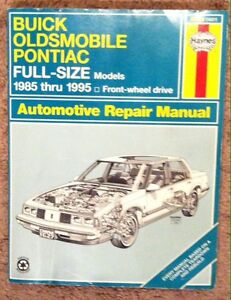 Haynes GM Service manual for full-size Buick Oldsmobile and Pont
