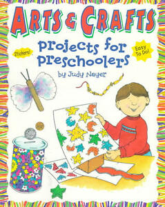 BRAND NEW ARTS & CRAFTS PROJECTS FOR PRESCHOOLERS BOOK