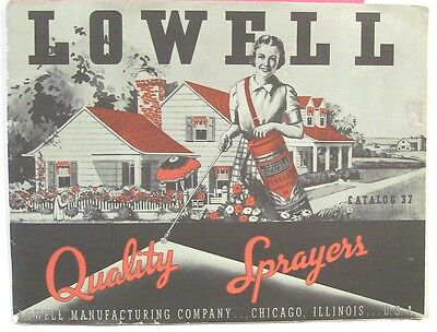 Catalog ~ Lowell Manufacturing Co ~ Sprayers & Poultry Equipment  1937
