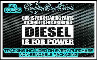 DIESEL Is For POWER Vinyl Decal Sticker TRUCK Lifted MUD Turbo Alcohol Tow Boost Alcohol Vinyl Decal Sticker
