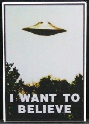 I Want To Believe  2  X 3  Fridge Magnet  Ufo Area 51 Roswell Alien Conspiracy