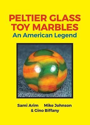 PELTIER GLASS TOY MARBLES NEW HARDCOVER BOOK