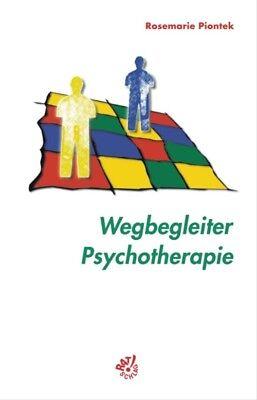 Therapie-rose (Wegbegleiter Psychotherapie - Rosemarie Piontek)