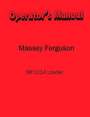 Massey Ferugson Mf1014 Mf-1014 Loader Operators Manual