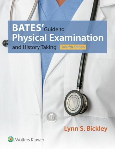 Bates' Guide to Physical Examination and History Taking 12th Edition (P.D.F)