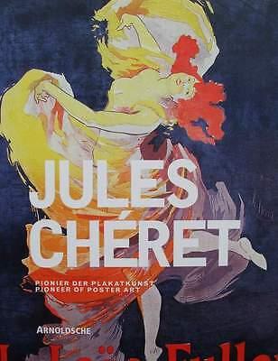 LIVRE/BOOK : JULES CHÉRET - AFFICHE D'ART (pioneer of poster art, art nouveau