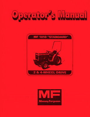 Massey Ferguson Mf1010 Standard 2 And 4 Wheel Drive Operators Manual