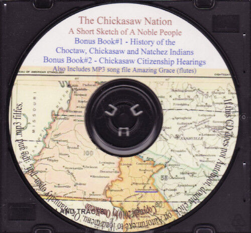 The Chickasaw Nation - Short Sketch of a Noble People