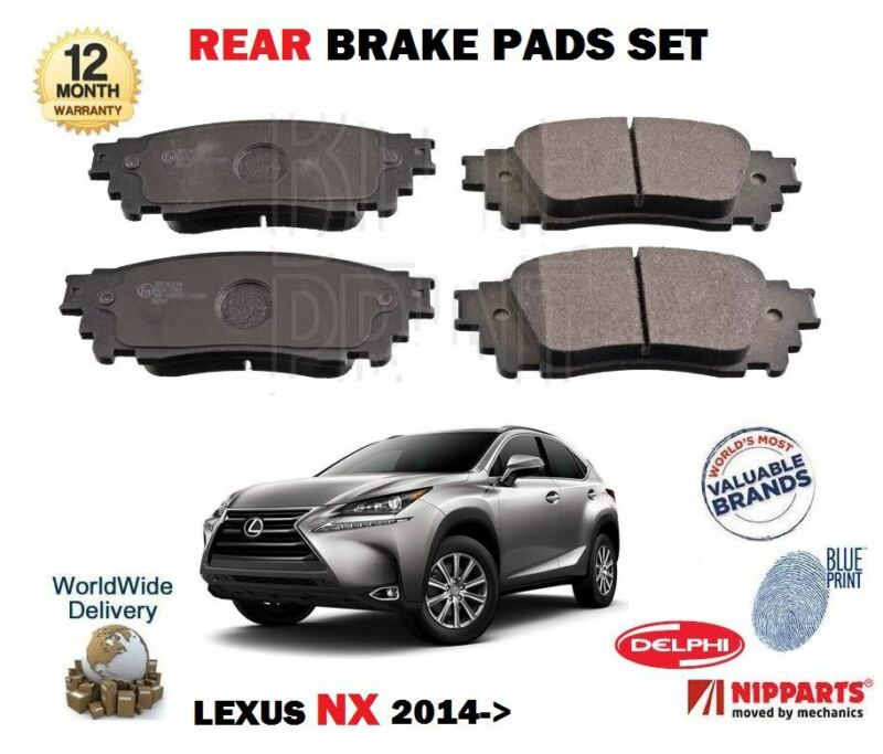 FOR LEXUS NX 200T 2.0 300H 2.5 HYBRID 2014--> NEW REAR BRAKE DISC PADS SET