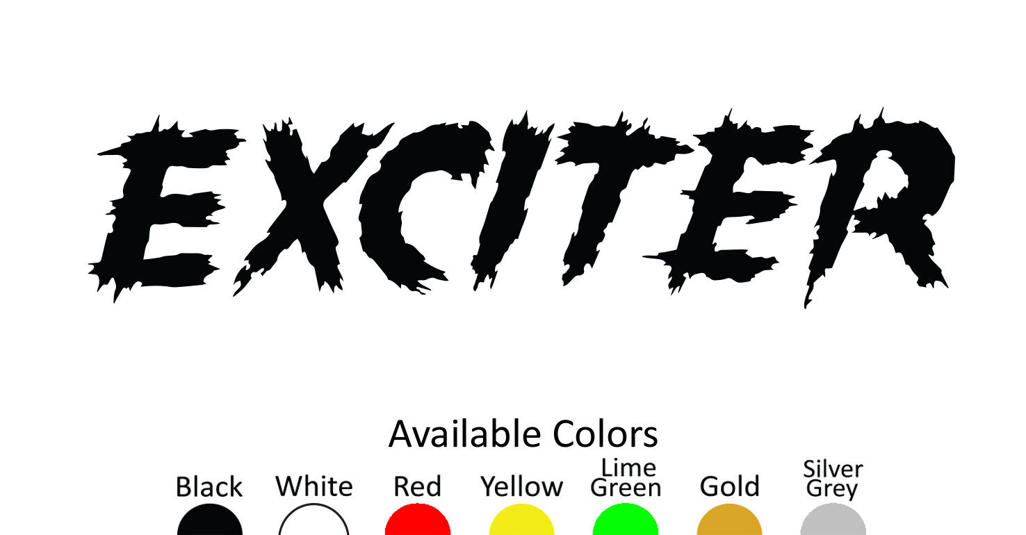 Home Decoration - EXCITER VINYL DECAL STICKER CUSTOM SIZE AND COLOR