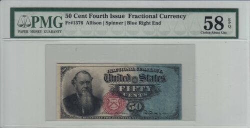 FR. 1376 Fourth Issue 50 Cent Fractional Currency PMG 58 Choice About UNC EPQ