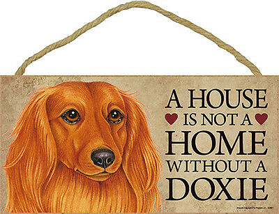 Dachshund Indoor Dog Breed Sign Plaque – A House Is Not A Home Long Hair + Bo...
