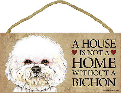 Bichon Frise Wood Dog Sign Wall Plaque 5 x 10 - A House Is Not A Home + Bonus... ()