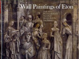 Wall Paintings of Eton (Hardcover) by Emily Howe, Henrietta McBurney, David Park, Stephen Rickerby