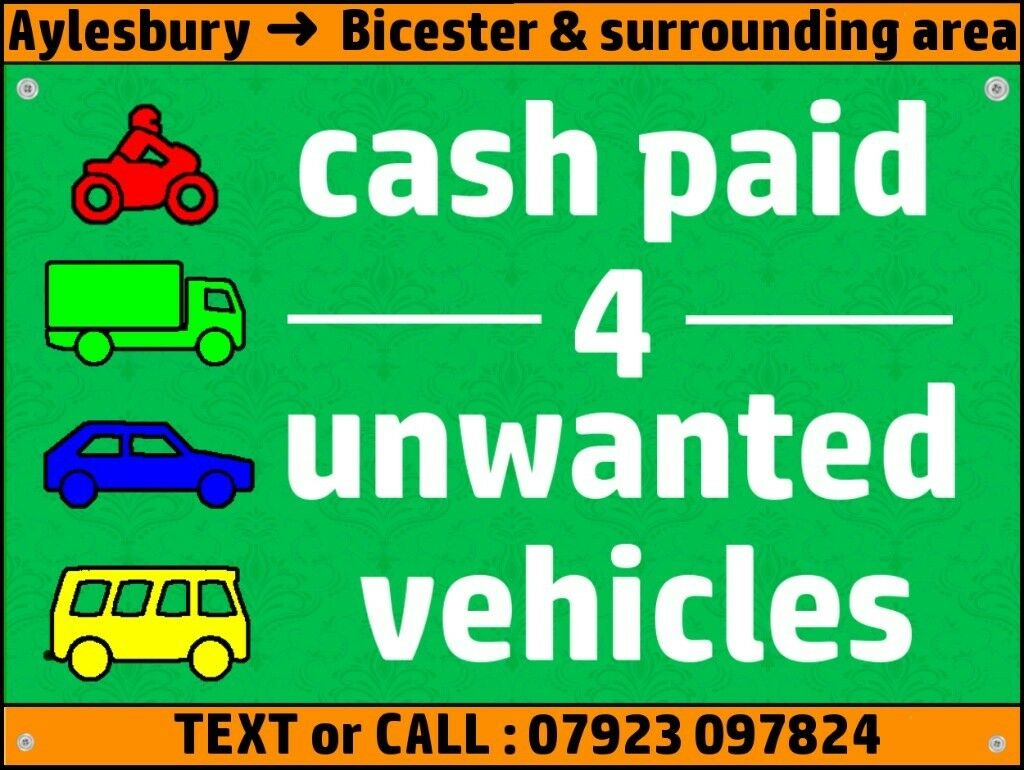 Cash paid for unwanted vehicles \\\\ Aylesbury, Bicester, and local ...