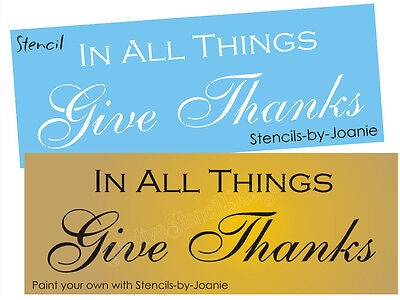 Stencil In All Things Give Thanks Fall Harvest Primitive Country Family Art Sign