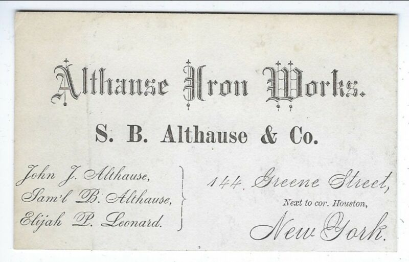 c1870s Business Card of the Althause Iron Works, Greene St. New York