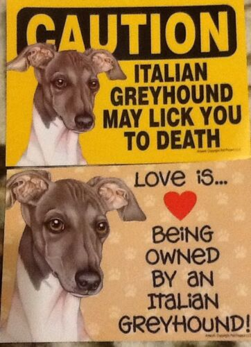 2 Italian Greyhound Love / Caution Laminated Picture Sign / Magnet - $4.99