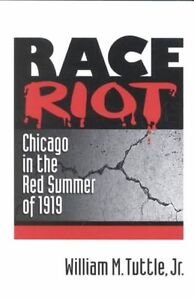 Race-Riot-Chicago-in-the-Red-Summer-of-1919-Blacks-in-the-New-World-by-Tuttle