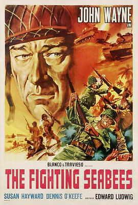 THE FIGHTING SEABEES Movie POSTER 27x40 B John Wayne Susan Hayward Dennis