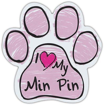 Pink Scribble Paws: I LOVE MY MIN PIN (MINIATURE PINCHER) | Dog Paw Magnets