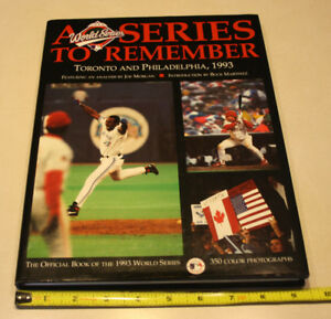 A World Series To Remember - Toronto vs Philadelphia, 1993