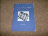 Practical Airframe Fatigue and Damage Tolerance by L.J.Bent