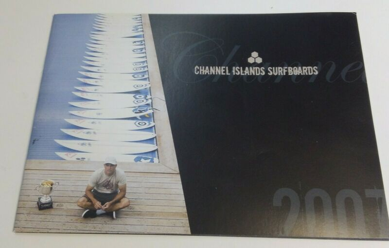 2007 Channel Islands Surfboard Catalog Kelly Slater Reynolds Machado Tom Curren