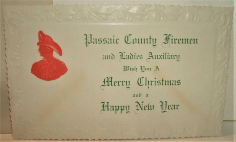 Circa 1900 Passaic County (NJ) Firemen Christmas New Years Greetings Card