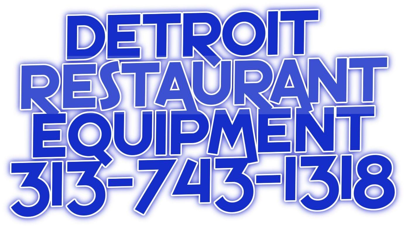 Detroit Restaurant Equipment