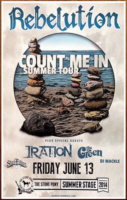 REBELUTION Count Me In Ltd Ed RARE Poster +FREE Rock Poster! 311 IRATION J.BOOG