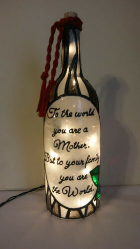 To the world you are a Mother Bottle Lamp Bottle Light Handpainted Lighted