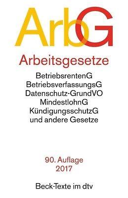 ArbG - Arbeitsgesetze: BetriebsrentenG, BetriebsverfassungsG, Arbeitnehmer-Entse