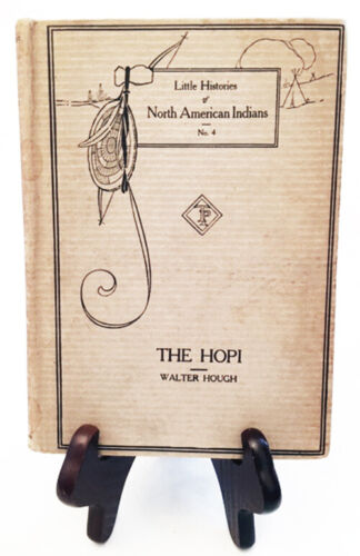 The Hopi by Walter Hough—Rare 1915 First Edition Hardback