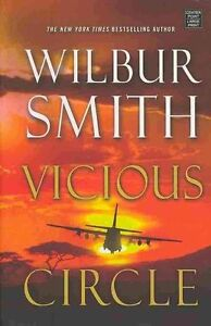 Vicious Circle by Wilbur A Smith (Hardback, 2013) Love, loss, revenge. Very good