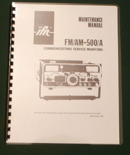 """IFR FM/AM 500/A Service Manual: w/ 11""""x17"""" Schematics & Protective Covers"""