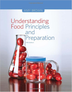 Understanding Food: Principles and Preparation Textbook