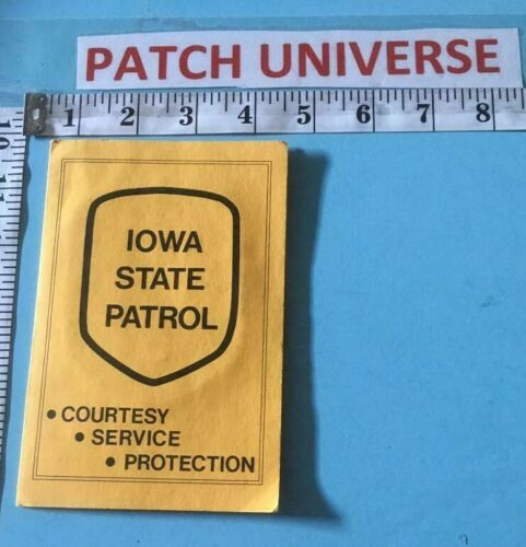 OFFICIAL BOOKLET IOWA STATE PATROL  INCLUDES  PATCH  B017