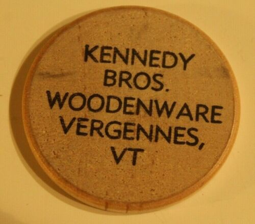 Vintage Kennedy Bros Woodenware Wooden Nickel Vergennes Vermont