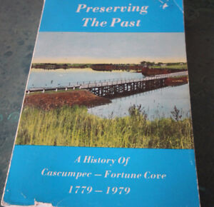 Preserving the past :history of Cascumpec-Fortune Cove,1779-1979