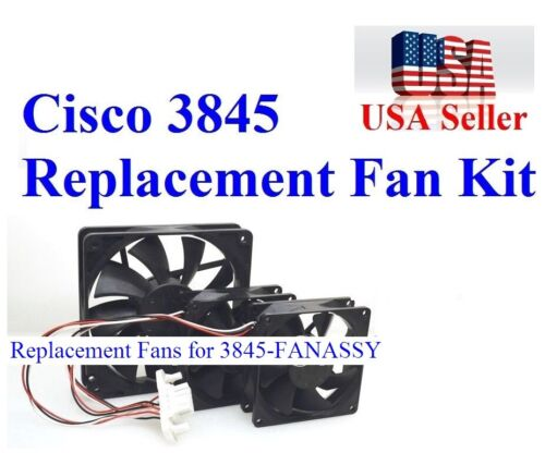 Pack 3x New Replacement Fans for Cisco 3845-FANASSY Fan Assembly 800-23734-01
