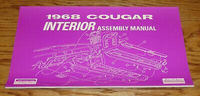 Mercury Cougar Interior - 1968 Mercury Cougar Interior Assembly Manual 68