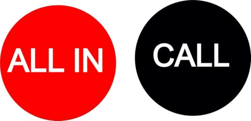 All In / Call 3 Inch Button USA Seller Free Shipping
